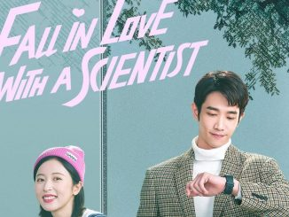 Drama China Fall in Love with a Scientist (2021) Subtitle Indonesia
